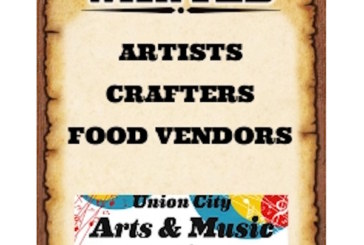 Food Vendors, Artists and Crafters wanted for Union City Arts and Music Festival